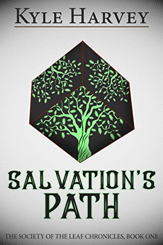 Salvation's Path (The Society of the Leaf Chronicles Book 1)