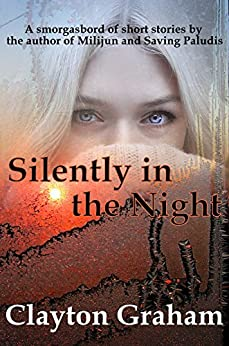 Silently in the Night (English Edition) por [Graham, Clayton]