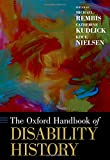 The Oxford Handbook of Disability History (Oxford Handbooks)