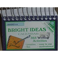 Bright Ideas Calendar: 365 Writing Activities