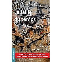 La Faille du temps (Vents d'Histoire) (French Edition)