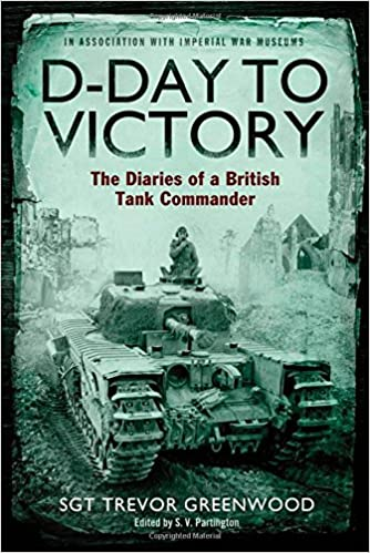 D-Day to Victory: The Diaries of a British Tank Commander 51FSgTx3LYL._SX332_BO1,204,203,200_