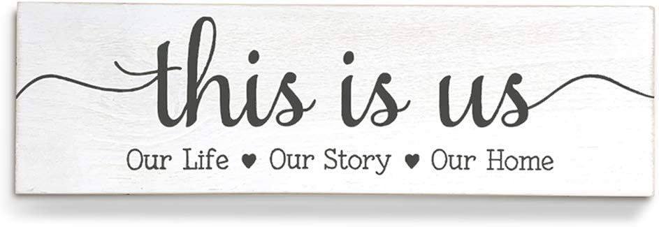 This is Us Sign Home Decor Sign Our Life Our Story Our Home17inches Rustic Decor for Living Room Farmhouse Decorations(White)