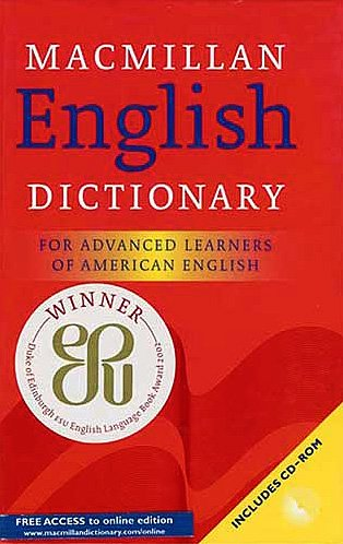 Macmillan English Dictionary: For Advanced Learners of American English