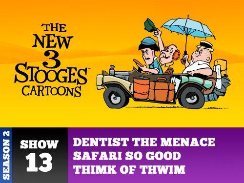 dentist-the-menace-safari-so-good-thimk-or-thwim