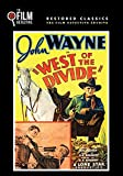 West of the Divide (The Film Detective Restored Version)