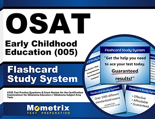 OSAT Early Childhood Education (005) Flashcard Study System: CEOE Test Practice Questions & Exam Review for the Certification Examinations for Oklahoma Educators / Oklahoma Subject Area Tests (Cards)
