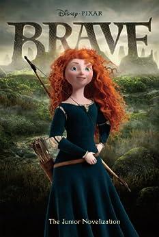 Brave Junior Novelization (Disney Junior Novel (ebook)) by [Trimble, Irene]