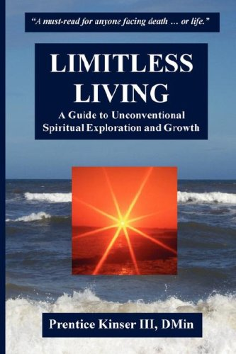 Limitless Living, A Guide to Unconventional Spiritual Exploration and Growth by Brand: Ancient Otter Publishing