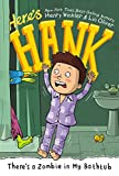 img - for There's a Zombie in My Bathtub #5 (Here's Hank) book / textbook / text book