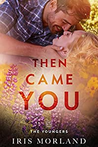 Then Came You by Iris Morland ebook deal