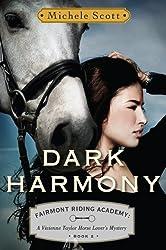 Dark Harmony: A Vivienne Taylor Horse Lover's Mystery (Fairmont Riding Academy Book 2) (English Edition)