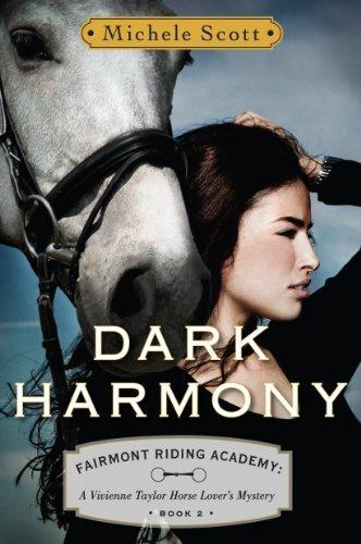 Dark Harmony: A Vivienne Taylor Horse Lover's Mystery (Fairmont Riding Academy Book 2)