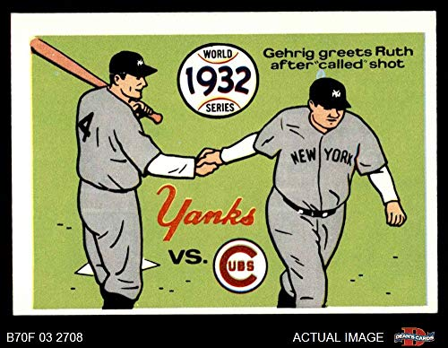 (1970 Fleer World Series # 29 1932 Yankees vs. Cubs Babe Ruth/Lou Gehrig Yankees/Cubs (Baseball Card) Dean's Cards 6 - EX/MT Yankees/Cubs)