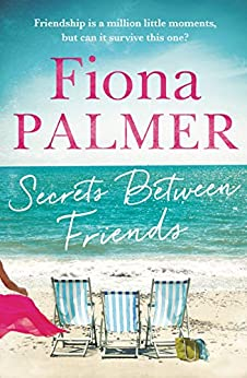 Secrets Between Friends by [Palmer, Fiona]