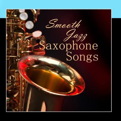 Saxophone Instrumental Songs - Smooth Jazz