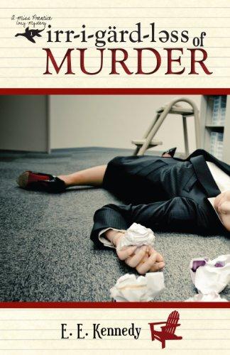 Irregardless of Murder (A Miss Prentice Cozy Mystery Series Book 1)