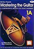 img - for Mel Bay Mastering the Guitar Book 1A: Spiral (Mastering the Guitar) by William Bay (2001-07-12) book / textbook / text book