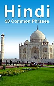 Hindi: 50 Common Phrases by [Castle, Alex]