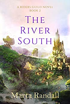The River South (Riders Guild Book 2) Kindle Edition by Marta Randall (Author)