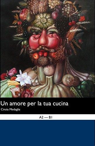 Italian Easy Reader: Amore per la tua Cucina (Italian (Cucina Italian)