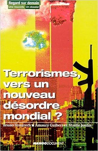 Livres Terrorismes, vers un nouveau désordre mondial ? pdf ebook