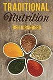 Traditional Nutrition, Ben Hirshberg, 1499731248