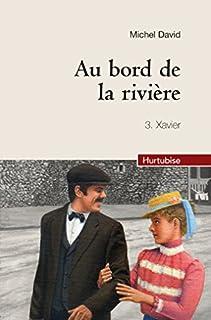 Au bord de la rivière 03 : Xavier