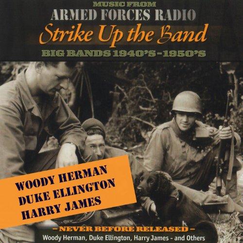 Armed Forces Radio: Strike up ...