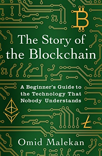 The Story of the Blockchain: A Beginner