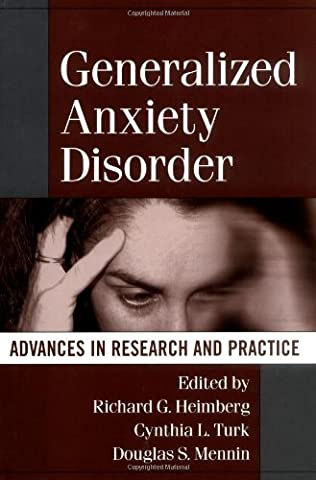 Generalized Anxiety Disorder: Advances in Research and Practice (Clinical Research In Practice)