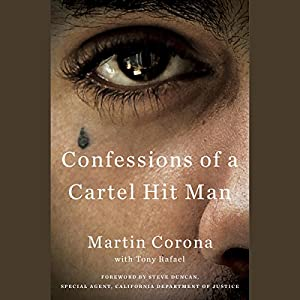 Confessions of a Cartel Hit Man Audiobook