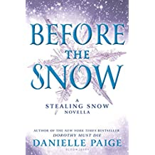 Before the Snow: A Stealing Snow Novella