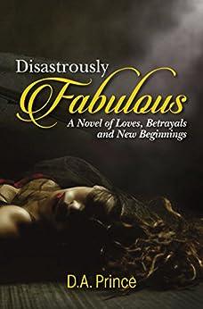 Disastrously Fabulous Novel Betrayals Beginnings ebook product image