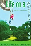 Life on A Shoestring, Scott Chisman, 0595325947