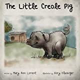 img - for The Little Creole Pig book / textbook / text book