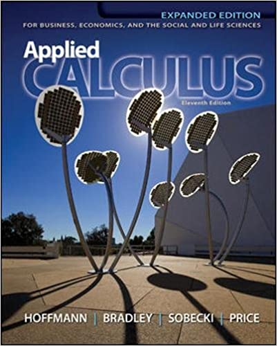 Applied calculus for business economics and the social and life applied calculus for business economics and the social and life sciences 11th expanded edition 11th edition fandeluxe Choice Image
