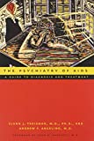 The Psychiatry of AIDS: A Guide to Diagnosis and Treatment