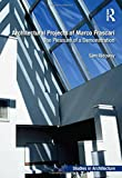 img - for Architectural Projects of Marco Frascari: The Pleasure of a Demonstration (Ashgate Studies in Architecture) book / textbook / text book