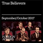 True Believers | Graeme Wood