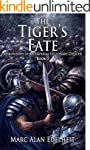 The Tiger's Fate (Chronicles of An Im...