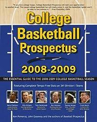 College Basketball Prospectus 2008-2009: The Essential Guide to the Men's College Basketball Season (College Basketball Prospectus: The Essential Guide to the)