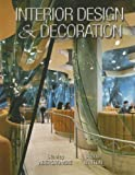 Interior Design and Decoration, Stanley Abercrombie and Sherill Whiton, 0132241420