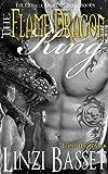 The Flame Dragon King: Book 1 (The Metallic Dragons)