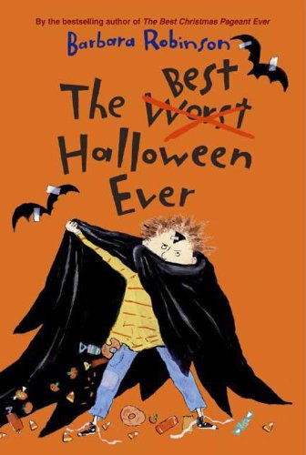 The Best Halloween Ever (The Herdmans series Book 3) (The Best Worst School Year Ever)