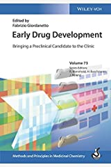 Early Drug Development: Bringing a Preclinical Candidate to the Clinic (Methods and Principles in Medicinal Chemistry) Kindle Edition