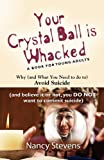 Your Crystal Ball Is Whacked, Nancy Stevens, 1621417999