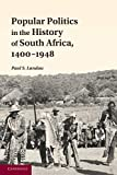 Popular Politics in the History of South