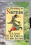 CHRONIQUES DE NARNIA T03 : LE CHEVAL...