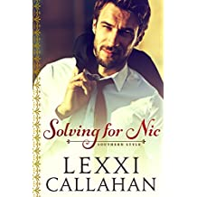 Solving for Nic (Self Made Men...Southern Style Book 2)